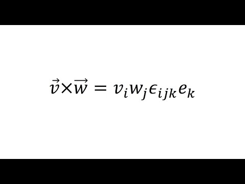 Index/Tensor Notation: Express the cross product in index notation - Lesson 9