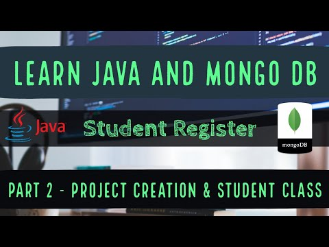 java-and-mongodb-:-student-register-:-project-creation-and-student-class-(english)