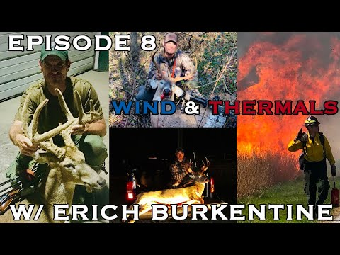 Going 4 Broke Outdoors Podcast: Episode 8 - Erich Burkentine - Understanding Wind and Thermals