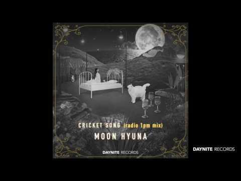 Moon Hyuna (문현아) - CRICKET SONG (Radio 1pm Mix)