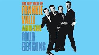 Frankie Valli & The Four Seasons - Greatest Hits   Best of Frankie Valli Playlist