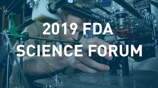 2019 FDA Science Forum