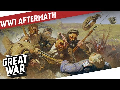 Conflicts & Wars In The Aftermath of WW1 I THE GREAT WAR Epilogue