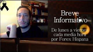 Breve Informativo - Noticias Forex del 10 de Septiembre 2018