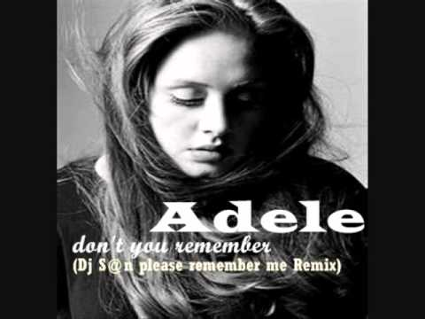 Adele - Don't You Remember (Dance Remix by Dj S@n : Short Edit)