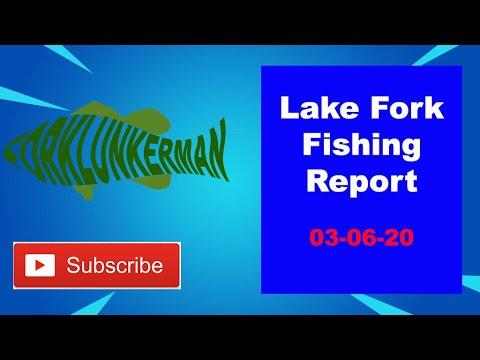 Lake Fork Fishing Report 03-06-20