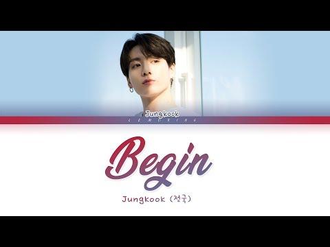 BTS Jungkook - Begin [Color Coded Lyrics/Han/Rom/Eng/가사]