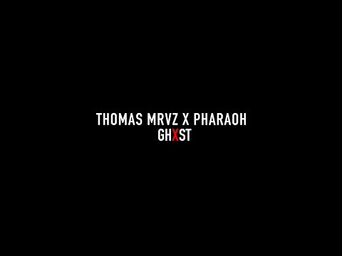 Thomas Mraz x Pharaoh - Ghost (lyric video)