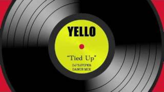 Yello - Tied Up - DJ TJPIPER Dance Mix