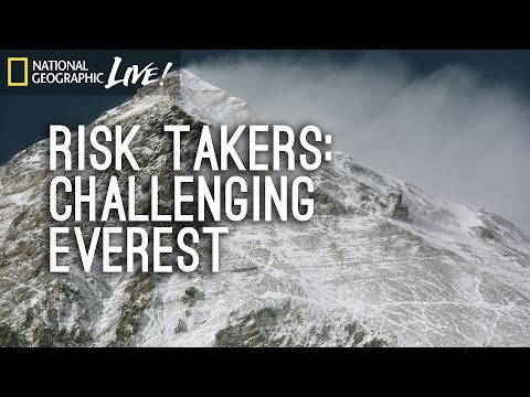 Risk Takers: Challenging Everest | Nat Geo Live