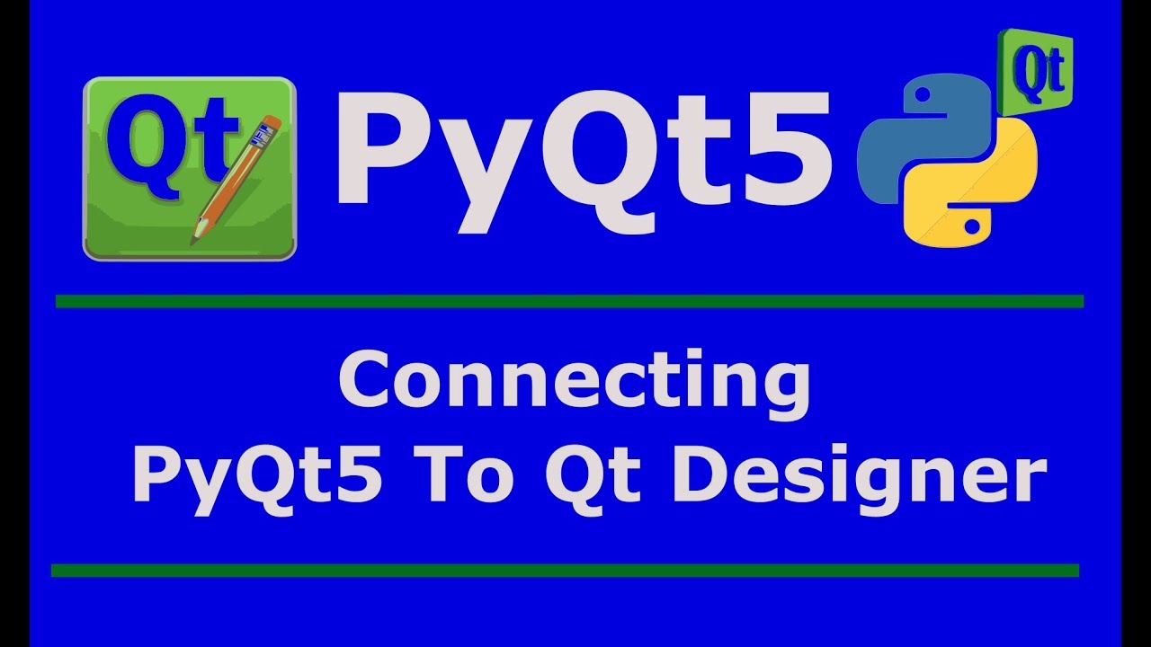 7 How You Can Connect Qt Designer With PyQt5