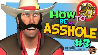 TF2: How to be an asshole #3 (Griefing) [PASS Time gamemode]