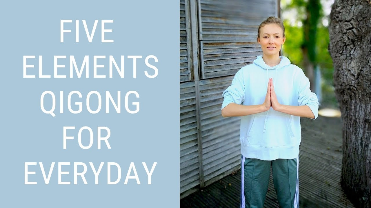 Daily Qigong Routine - Five Elements Qigong for Beginners - Easy Qigong  Exercises for Seniors