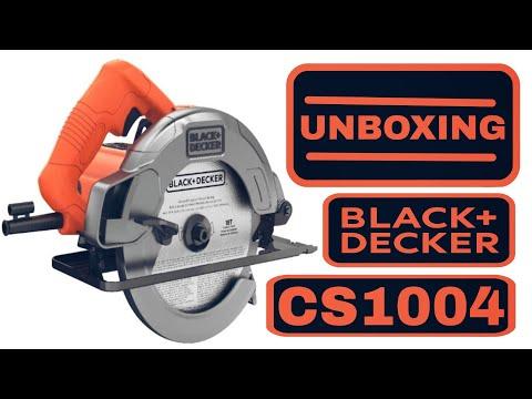 UNBOXING Circular Saw BlackDecker CS1004