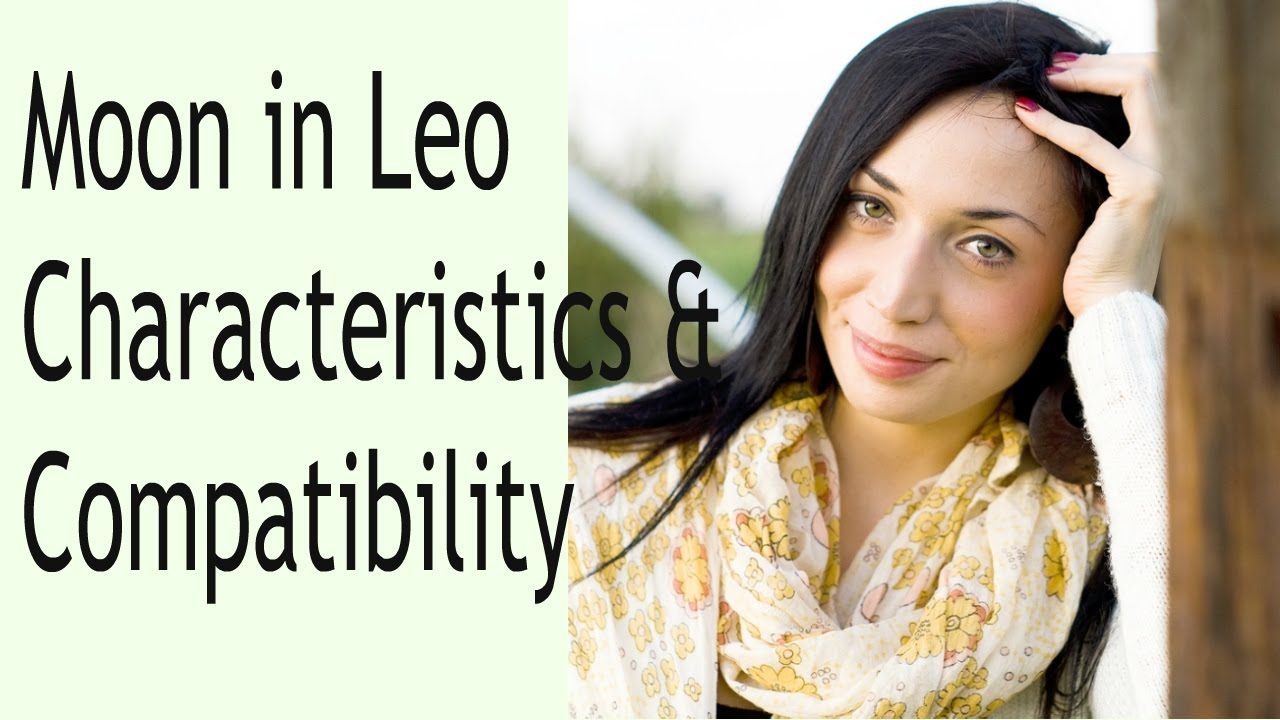 moon in leo woman compatibility