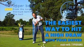 THE EASIEST WAY TO HIT A HIGH DRAW WITH THE DRIVER!