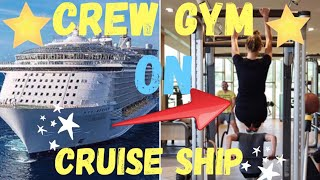 Crew Gym On Cruise 🚢 Ship ( Carnival Freedom)
