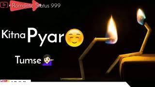 💕New Love Whatsapp Status   30 sec status   romantic status 999