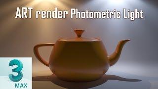ART render - photometric lights -  3ds max 2017