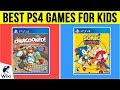 10 Best PS4 Games For Kids 2019