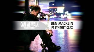 Syntheticsax vs Ben Macklin Can We Talk Fishing Vest Remix Saxophone Cover