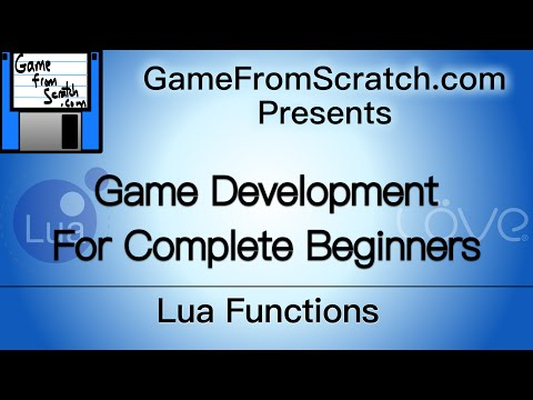 Tutorial 4: Functions in Lua -- Gamedev for Beginners