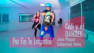 Por Fin Te Encontré Cali y el Dandee ft. Juan Magan & S. Yatra ZUMBA FITNESS