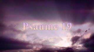 la bible psaume 19 les cieux racontent la gloire de dieu