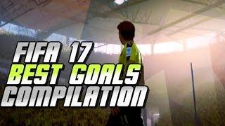 FIFA 17 GOAL MONTAGE