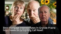 Mortgage Interest Rates In Grande Prairie