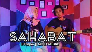 Versi Asli D Paspor Wahai Sabatku Sahabat Cover Akustik