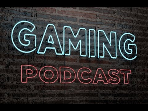 Gaming Podcast - w/ Matt & Jay - Season 3: Episode 6