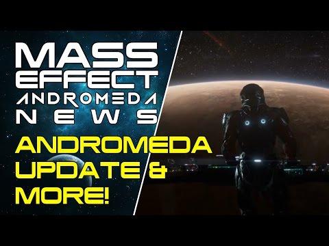 Mass Effect Andromeda Update & More! - Mass Effect Odyssey News