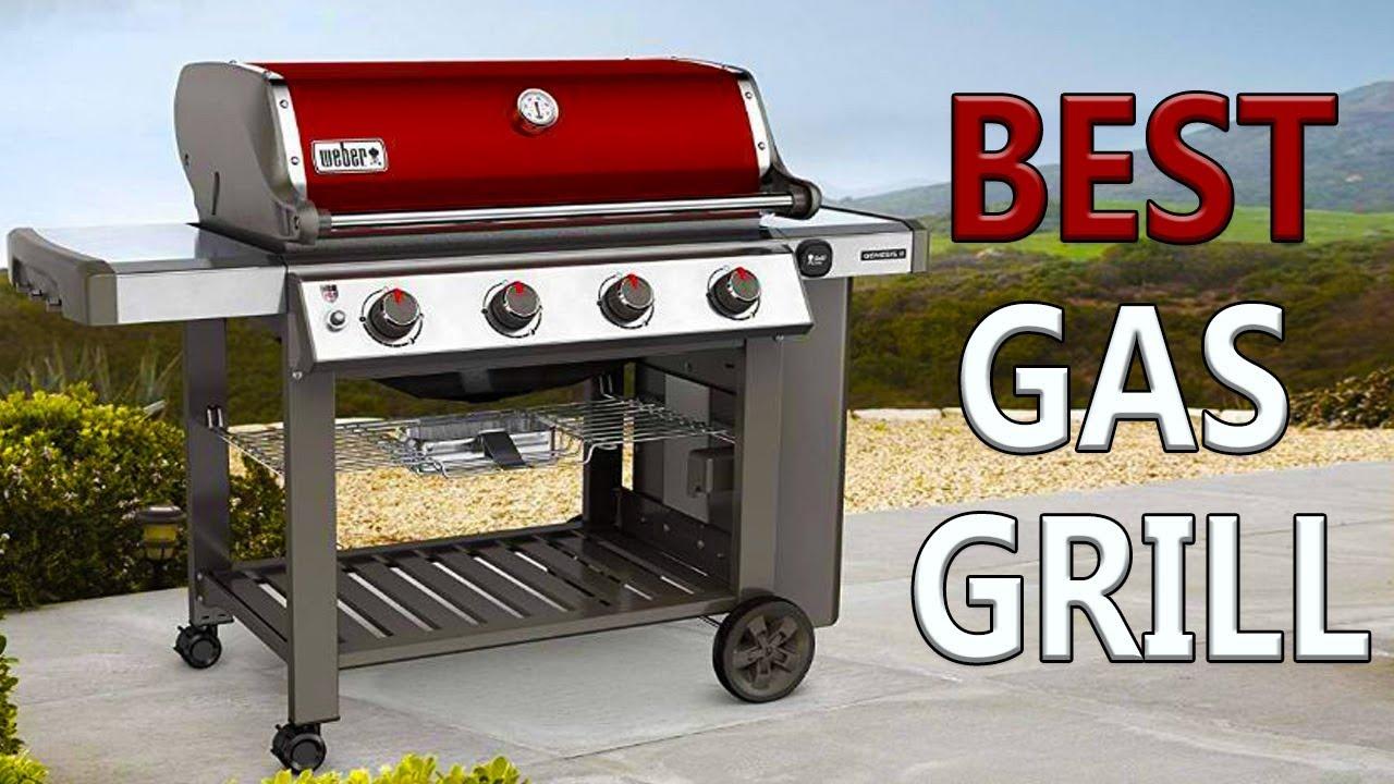 Best Backyard Grills 2019 5 BEST GAS GRILLS 2019!   YouTube