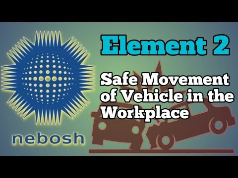 nebosh-gc2-safe-movement-of-vehicle-in-the-workplace