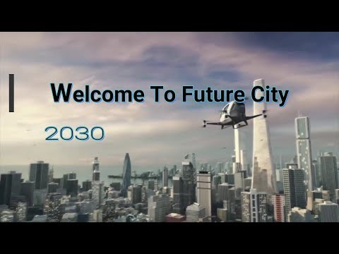 Future city 2030   Technology   city of future - how everything change   FilmyBrand