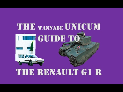 The Wannabe Unicum Guide to the Renault G1 R