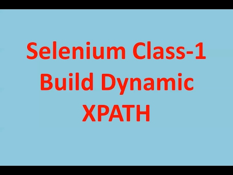 Build dynamic XPATH to locate web elements