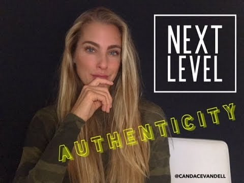 Next Level AUTHENTICITY (Drop the Ideal, claim the REAL)