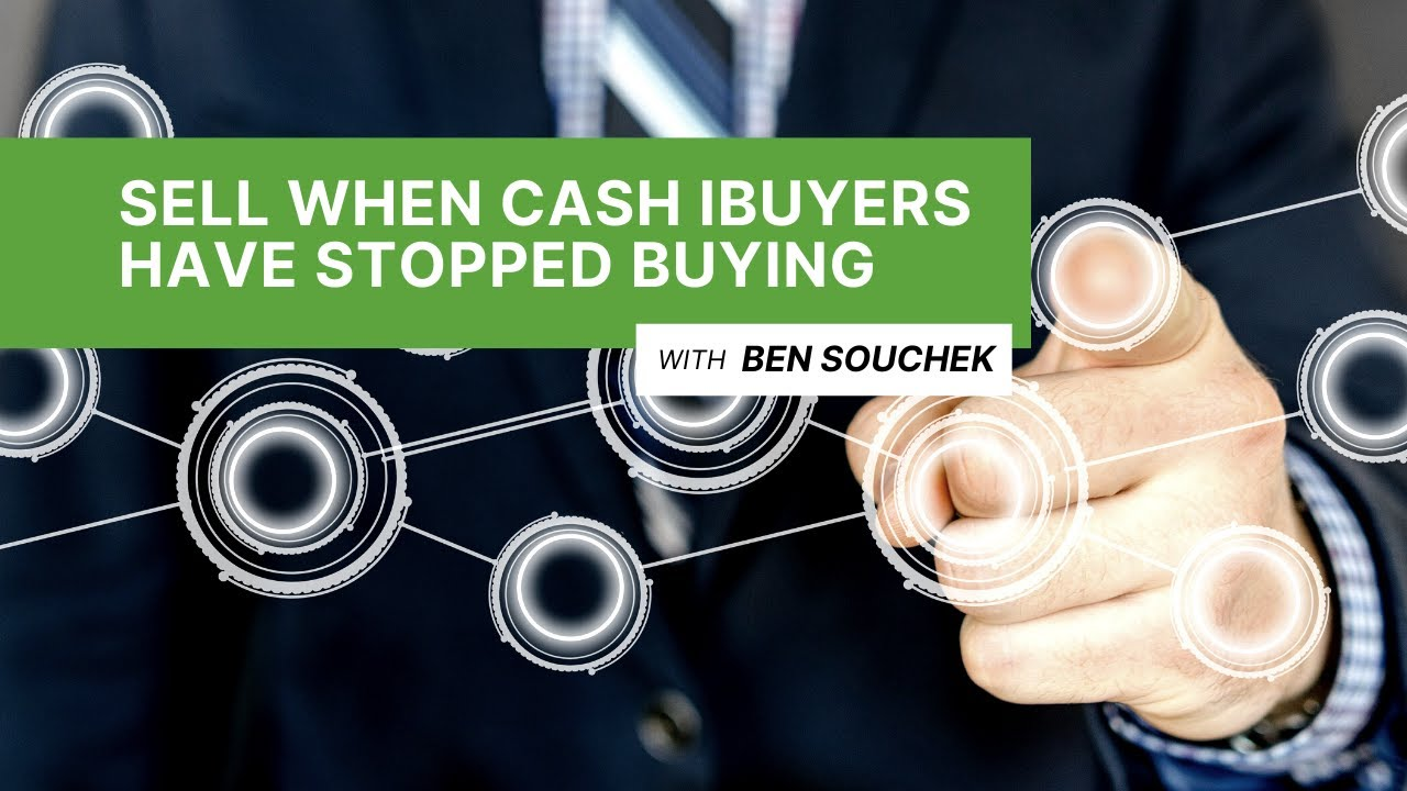 How To Sell A House When Cash iBuyers Have Stopped Buying