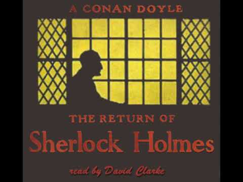 The Return of Sherlock Holmes 1/2 - Arthur Conan Doyle [Audiobook ENG]