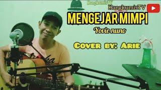 Download MENGEJAR MIMPI - Yovie and Nuno cover by Arie (video lirik) record menggunakan soundcard v8