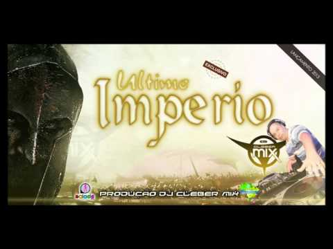 Dj Cleber Mix - Ultimo Imperio (2017)