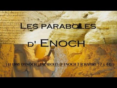 W.K.P: [ LE LIVRE D'ENOCH ] PARABOLES D' ENOCH 1 (CHAPITRE 37 à 44)