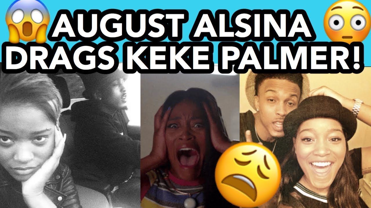 August Alsina Misdirects Anger And Drags Keke Palmer 😩🤦🏽♀️