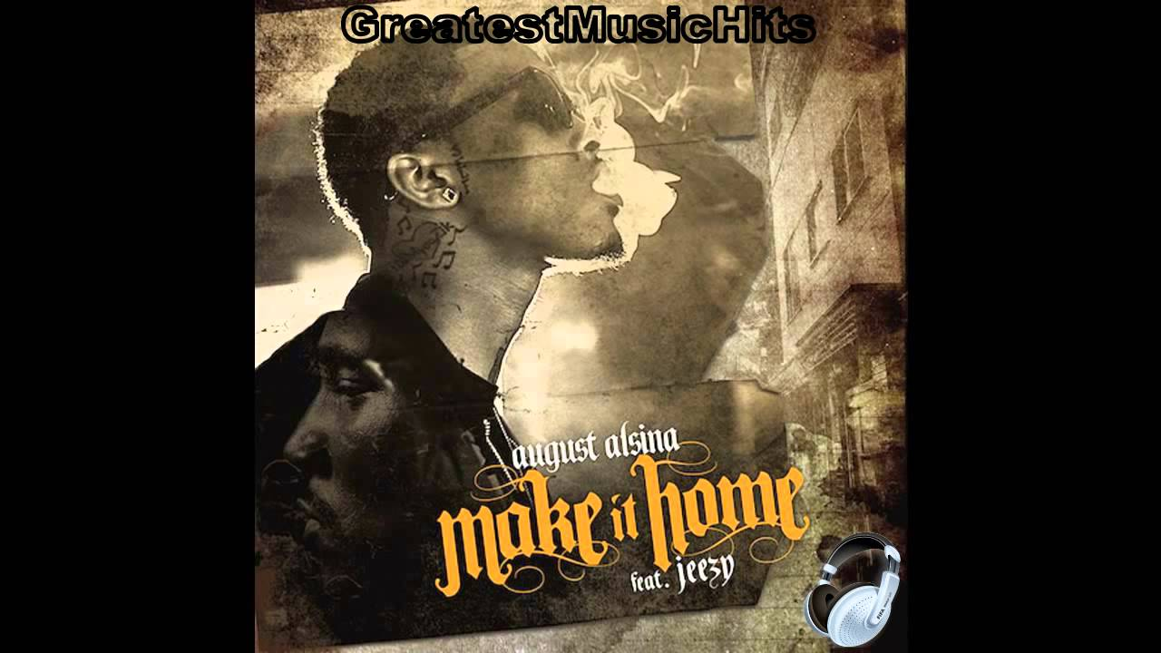 August Alsina Make It Home Mp3 Download