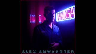 Alex Anwandter - Amiga (FULL ALBUM)