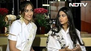Sonam, Rhea Talk About Their Sister Connect