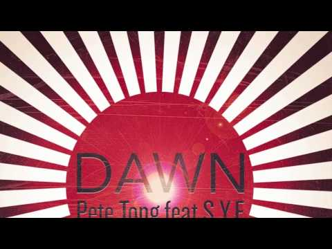 Pete Tong Featuring SYF - Dawn