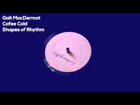 Galt MacDermot - Cofee Cold